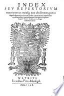 Las siete Partidas del sabio Rey Don Alonso el Nono: Index seu ...
