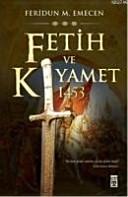 Fetih ve kıyamet, 1453: Istanbul'un fethi ve kıyamet senaryoları