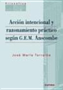 Acción Intencional y Razonamiento Práctico Según G.E.M. Anscombe