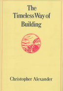 Find The Timeless Way of Building at Google Books