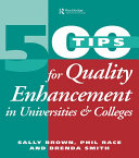 Find 500 Tips for Quality Enhancement in Universities and Colleges at Google Books