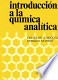 Introduccion a La Quimica Analitica / An Introduction to ...