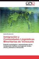 Inmigración y Comunidades Lingüísticas Minoritarias de Venezuela: ...