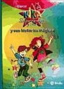 Kika Superbruja y Dani y sus historias mágicas