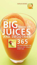 Find The Big Book of Juices and Smoothies at Google Books
