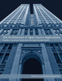 Find The Architecture of Open Source Applications, Volume II - Structure, Scale, and a Few More Fearless Hacks at Google Books
