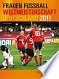 Frauen-Fussball-Weltmeisterschaft Deutschland 2011