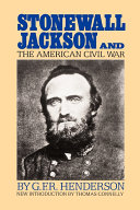 Find Stonewall Jackson and the American Civil War at Google Books