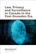 Find Law, Privacy and Surveillance in Canada in the Post-Snowden Era at Google Books