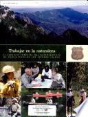 Trabajar en la naturaleza: el Servicio Forestal del ...