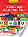 Chronik griffbereit: Flaggen und Wappen der Welt
