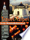 Travel Taipei, Taiwan: Illustrated Guide, Phrasebook & Maps