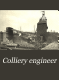 Colliery Engineer