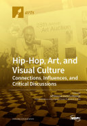 Find Hip-Hop, Art, and Visual Culture at Google Books