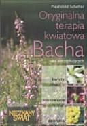Oryginalna terapia kwiatowa Bacha dla początkujących: ...