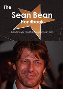 The Sean Bean Handbook - Everything You Need to Know about Sean Bean