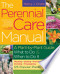 The Perennial Care Manual: A Plant-by-Plant Guide: What to ...