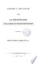 Lettre à un Saxon sur la réintégration de la Saxe et de son ...