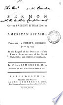 A Sermon on the Present Situation of American Affairs: Preached in ...