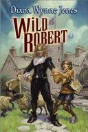 Find Wild Robert at Google Books