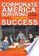 Corporate America: Surviving Your Journey Towards Success