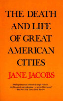 Find The death and life of great American cities at Google Books