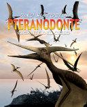 Pteranodonte: Un experto reptil volador enorme
