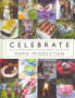 <em>Celebrate</em>: A Year of British Festivities for Families and Friends ...