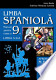 Limba spaniolă. Manual pentru clasa a IX-a liceu, limba a II-a