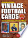 Standard Catalog of Vintage Football Cards