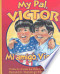 My Pal, Victor: Mi amigo, Víctor