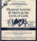Physical activity and sport in the lives of girls
