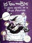 EL DIARIO SECRETO DE LA BRUJA ABURRIDA(LAS TRES MELLIZAS)
