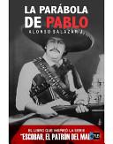 La parábola de Pablo: auge y caída de un gran capo del ...