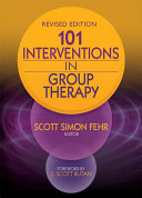 Find 101 Interventions in Group Therapy at Google Books