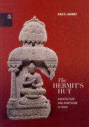 The Hermit's Hut: Asceticism and Architecture in India