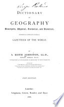 Dictionary of Geography: Descriptive, Physical, Statistical, and ...