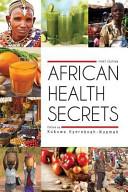 Find African Health Secrets at Google Books