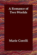 Find A Romance of Two Worlds at Google Books