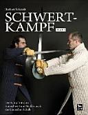 Schwertkampf 02: Der Kampf mit dem Kurzschwert und Buckler nach ...