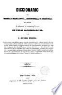 Diccionario de materia mercantil, industrial y agrícola, que ...