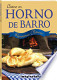 Cocine en horno de barro / Cook in a clay oven