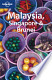 Lonely Planet Malaysia, Singapore and Brunei