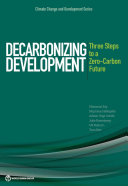 Find Decarbonizing Development: Three Steps to a Zero-Carbon Future at Google Books