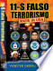 11-S Falso Terrorismo, Made in USA