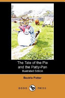 Find The Tale of the Pie and the Patty-Pan at Google Books
