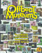 Offbeat Museums: The Collections and Curators of America's Most ...