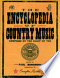 The Encyclopedia of Country Music: The Ultimate Guide to the ...