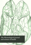 Find The Phrenological Journal and Science of Health at Google Books