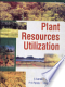 Plant Resources Utilization